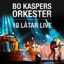 10 låtar live/Bo Kaspers Orkester