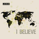 I Believe/Leave