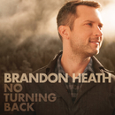 No Turning Back (feat. All Sons & Daughters) feat.All Sons & Daughters/Brandon Heath
