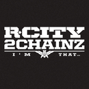 I'm That... feat.2 Chainz/R. City