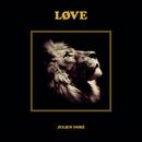 LØVE (Edition collector Piano Solo)/Julien Doré