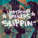 Slippin'/Looptroop Rockers