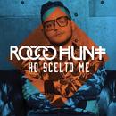 Ho scelto me/Rocco Hunt