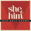 God Only Knows/She & Him