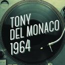 Tony Del Monaco 1964/Tony Del Monaco