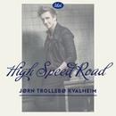 High Speed Road/Jørn Trollebø Kvalheim