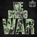 We Bring War/TRC