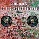 10 Sekunders Stilhed/Lars H.U.G.