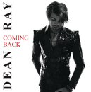 Coming Back/Dean Ray