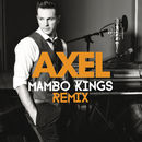Quedate (Mambo Kings Remix)/Axel