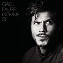 Comme si (Nouvelle version longue)/Gael Faure