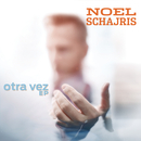 Otra Vez/Noel Schajris