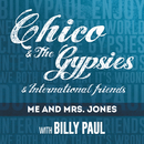 Me and Mrs Jones/Chico & The Gypsies with Billy Paul