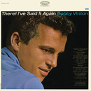 There I've Said It Again/Bobby Vinton