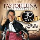 30 Años Con el Chamamé/Pastor Luna