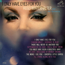 I Only Have Eyes for You/Hugo Winterhalter and His Orchestra