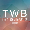 Don't Look Any Further (Remixes)/The Writers Block
