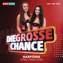 Open Your Eyes (Die Grosse Chance)/Harfonie