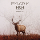 High (The Remix EP) feat.Nicole Millar/Peking Duk