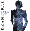 Coming Back (Acoustic)/Dean Ray