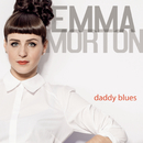 Daddy Blues/Emma Morton