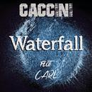 Waterfall (Remixes) feat.Carl/Caccini