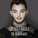 The Reason Why/Lorenzo Fragola