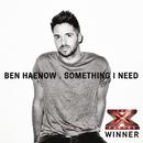 Something I Need/Ben Haenow