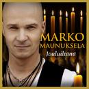 Jouluiltana/Marko Maunuksela