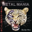 Metalmania - Back For More/Robertinho De Recife