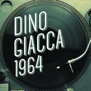 Dino Giacca 1964/Dino Giacca