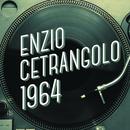Enzio Cetrangolo 1964/Enzio Cetrangolo