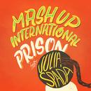 Prison feat.Julia Spada/Mash Up International