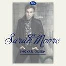 Sarah Moore/Ingvar
