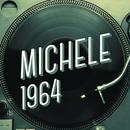 Michele 1964/Michele