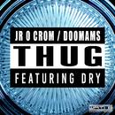 Thug feat.Dry/Jr O Crom