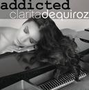 Addicted/Clarita de Quiroz