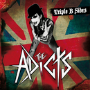 Triple B-sides/The Adicts