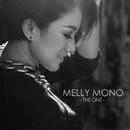 The One/Melly Mono
