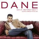 Shut Up... and Forget About It (G4orce Amnesia Vocal Mix)/Dane Bowers