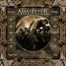 Slaves for Life/Amaseffer