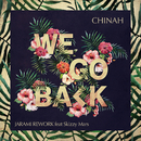 We Go Back (Jarami Remix) feat.Skizzy Mars/CHINAH