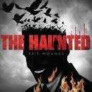 Exit Wounds/The Haunted