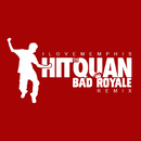 Hit the Quan (Bad Royale Remix)/iLoveMemphis