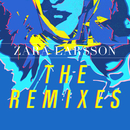 The Remixes/Zara Larsson