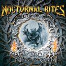 Never Again/Nocturnal Rites