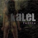 Lolita/Kalel