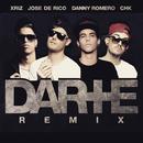Darte + feat.CHK,Xriz/Jose De Rico