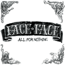 All For Nothing - Single/Face To Face