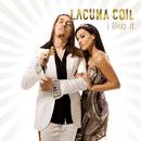 I Like It/Lacuna Coil